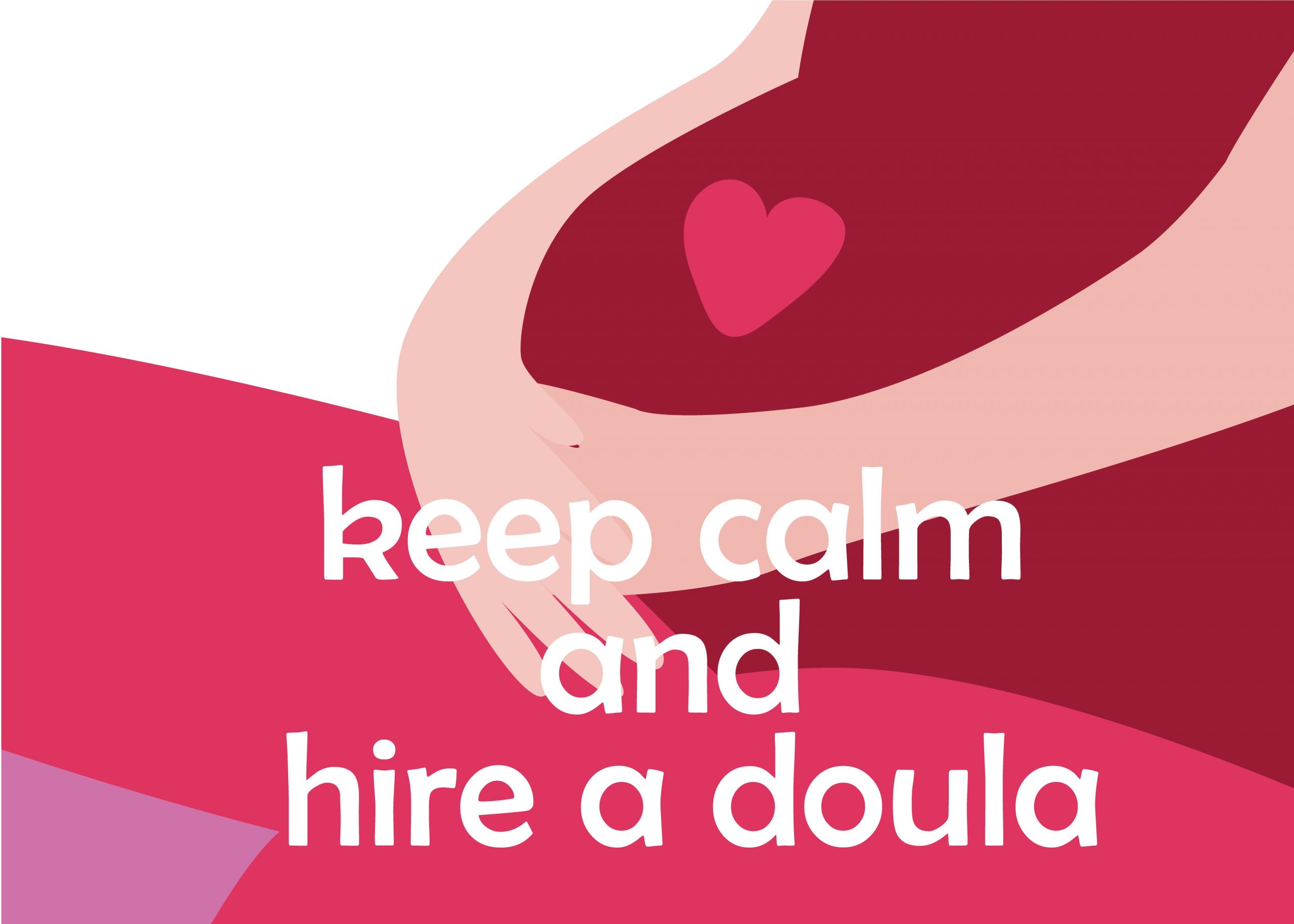 Picture saying keep calm and hire Silver Spring Doula support during Covid-19